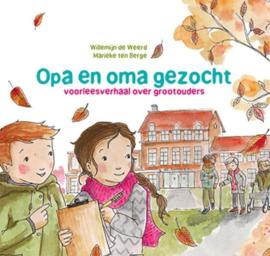 Willemijn de Weerd ; Opa en oma gezocht
