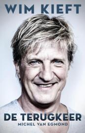 Michel van Egmond ; Wim Kieft - De terugkeer