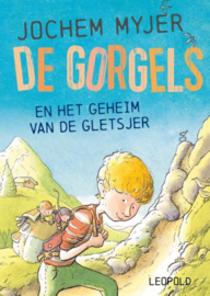 Jochem Myjer ; De Gorgels en het geheim van de gletsjer