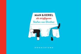 Stephan van Dinther ; Man & Kerel