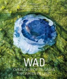 WAD ; Overleven op de grens van water en land