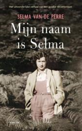 Selma van de Perre ; Mijn naam is Selma
