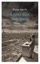 Pieter van Os ; Liever dier dan mens