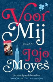 Jojo Mojes ; Voor mij