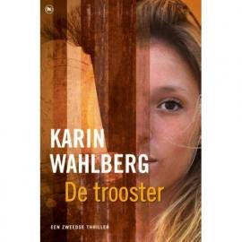 Wahlberg, Karin ; De trooster