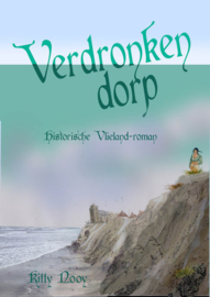 Kitty Nooy ; Verdronken dorp