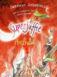 Janneke Schotveld ; Superjuffie 9 - Superjuffie in Australië