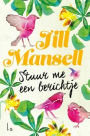Jill Mansell ; Stuur me een berichtje