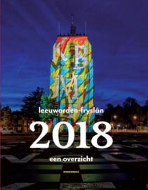 Leeuwarden-Fryslân 2018 ; een overzicht