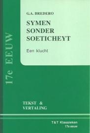 Symen sonder soeticheydt ; G.A. Bredero