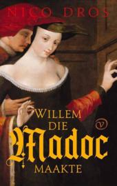Nico Dros ; Willem die Madoc maakte