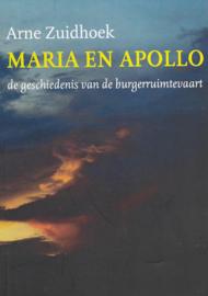 Maria en Apollo ; de geschiedenis van de burgerruimtevaart