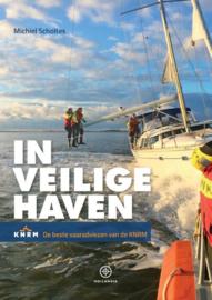 Michiel Scholtes ; In veilige haven