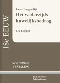 Het wederzijds huwelijksbedrog, Een blijspel ; Pieter Langendijk
