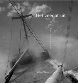 Willem Wilstra ; Het zeegat uit