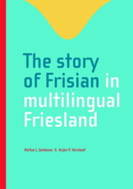 The story of Frisian in multilingual Friesland