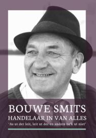 Bouwe Smits ; Handelaar in van alles