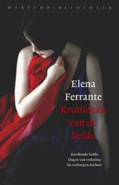 Elena Ferrante ; Kronieken van de liefde