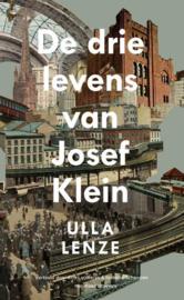 Ulla Lenze ; De drie levens van Josef Klein