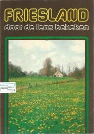 Friesland door de lens bekeken