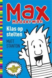 Matt Stanton ; Max Modderman - Klas op stelten