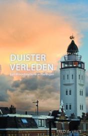Fred de Vries ; Duister verleden, Een moordmysterie in Harlingen