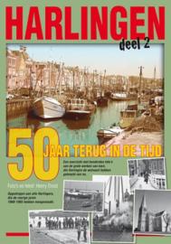Harlingen 50 jaar terug, deel 2