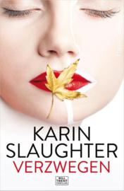 Karin Slaughter ; Verzwegen