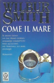 Smith, Wilbur ; Come il Mare