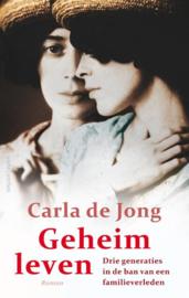 Carla de Jong ; Geheim leven
