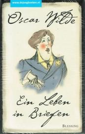 Wilde, Oscar ; Ein Leben in Briefen