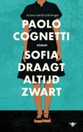 Paolo Cognetti ; Sofia draagt altijd zwart
