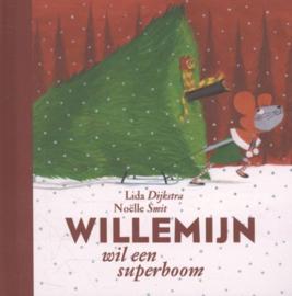 Lida Dijkstra ; Willemijn wil een superboom
