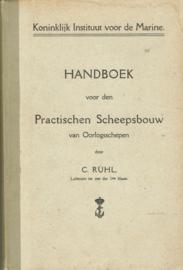Handboek voor den practischen scheepsbouw van oorlogsschepen