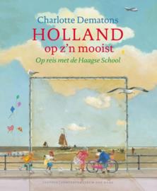 Charlotte Dematons ; Holland op z'n mooist