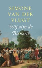 Simone van der Vlugt ; Wij zijn de Bickers!