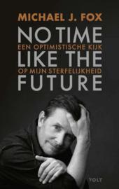 Michael J. Fox ;No time like the future