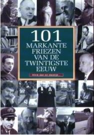 101 markante Friezen van de twintigste eeuw - klink dan en daverje...