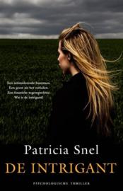 Partricia Snel ; De intrigant