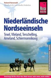 Reise Know-How Reiseführer Niederländische Nordseeinseln ; Texel, Vlieland, Terschelling, Ameland, Schiermonnikoog
