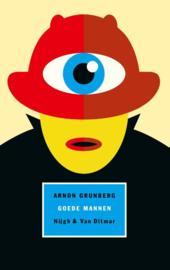 Arnon Grunberg ; Goede mannen
