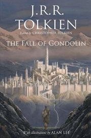 Tolkien ; The Fall of Gondolin