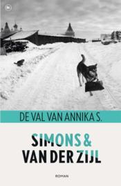 Jo Simons en Annejet van der zijl ; De val van Annika S.