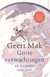 Geert Mak ; Grote verwachtingen
