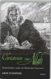 Arne Zuidhoek ; Christenen Voor Allah