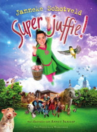 Janneke Schotveld ; Superjuffie 1 (filmeditie)