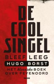 Hugo Borst ; De Coolsingel bleef leeg