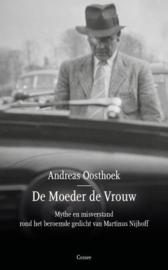 Andreas Oosthoek ; De moeder de vrouw