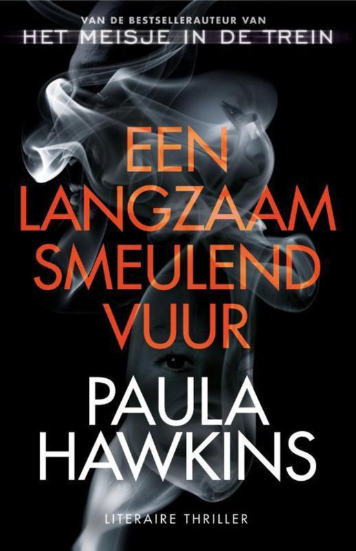 Paula Hawkins ; Een langzaam smeulend vuur