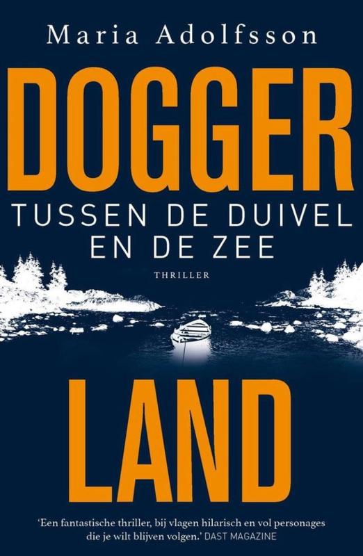 Maria Adolfsson ; Doggerland 3 - Tussen de duivel en de zee